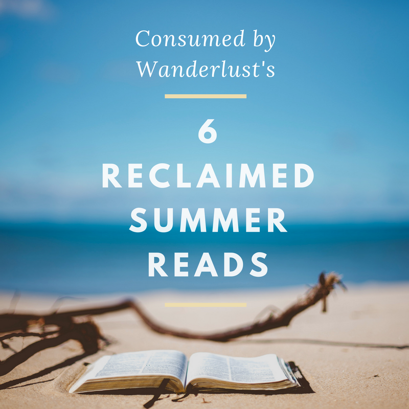 My 6 reclaimed summer reads